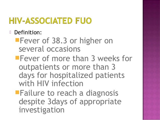 Evaluation of a patient with fever