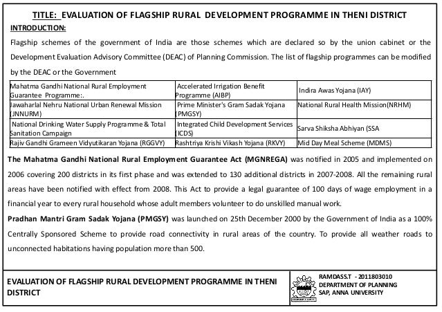 EVALUATION OF FLAGSHIP RURAL DEVELOPMENT PROGRAMME IN THENI DISTRICT RAMDASS.T - 2011803010 DEPARTMENT OF PLANNING SAP, AN...