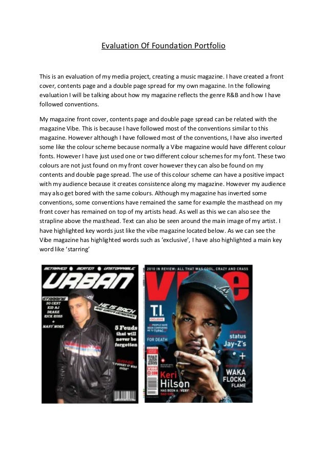 Evaluation Of Foundation PortfolioThis is an evaluation of my media project, creating a music magazine. I have created a f...