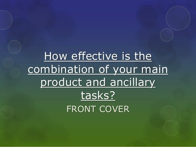 How effective is the combination of your main product and ancillary tasks? FRONT COVER