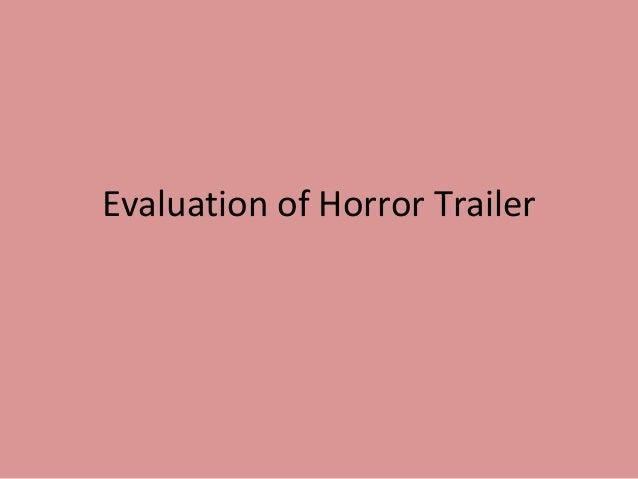 Evaluation of Horror Trailer