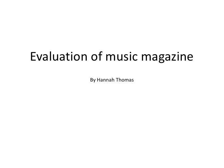 Evaluation of music magazine By Hannah Thomas