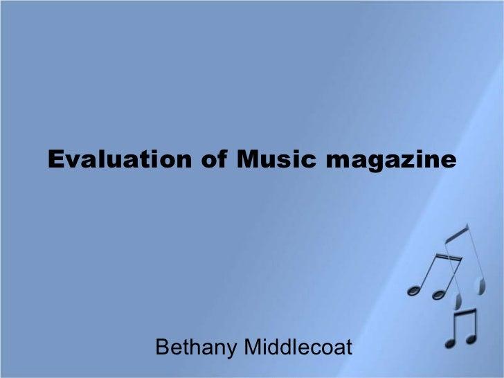 Evaluation of Music magazine Bethany Middlecoat