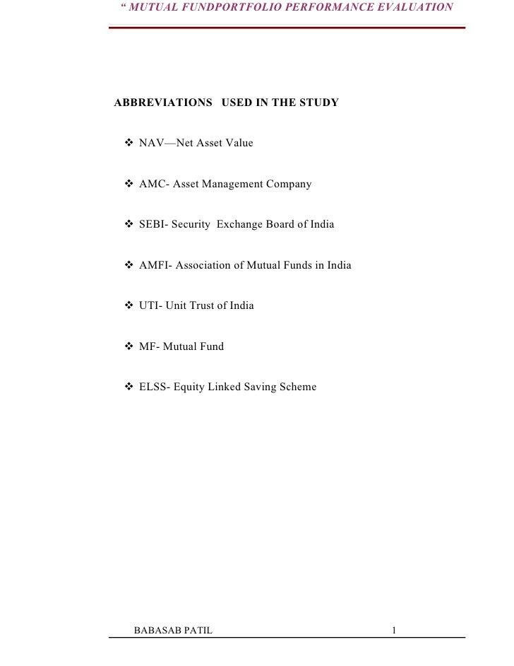 """ MUTUAL FUNDPORTFOLIO PERFORMANCE EVALUATIONABBREVIATIONS USED IN THE STUDY  NAV—Net Asset Value  AMC- Asset Management..."