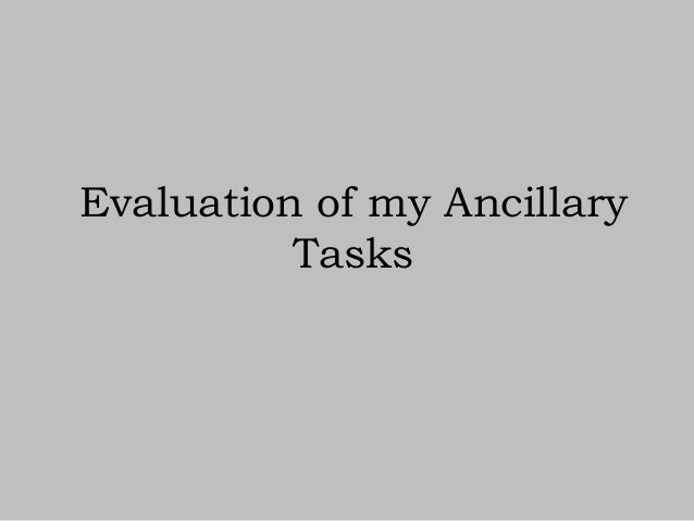 Evaluation of my Ancillary Tasks