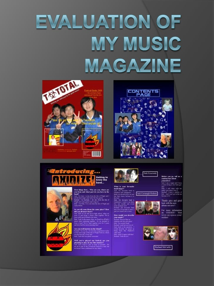 1.) In what ways does your music magazine use, develop or challenge forms and conventions of existing music magazines?  • ...