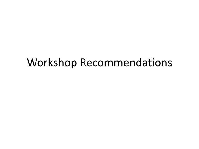 Workshop Recommendations