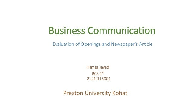 Business Communication Evaluation of Openings and Newspaper's Article Hamza Javed BCS 4th 2121-115001 Preston University K...