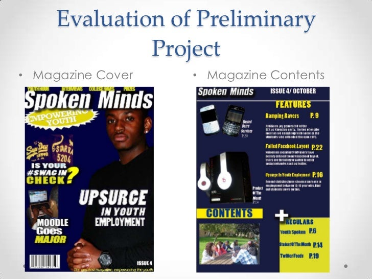 Evaluation of Preliminary              Project• Magazine Cover   • Magazine Contents