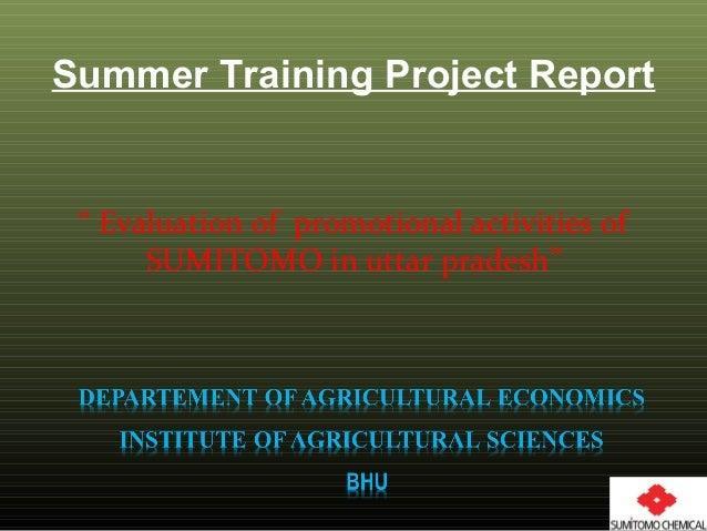 "Summer Training Project Report "" Evaluation of promotional activities of SUMITOMO in uttar pradesh"""