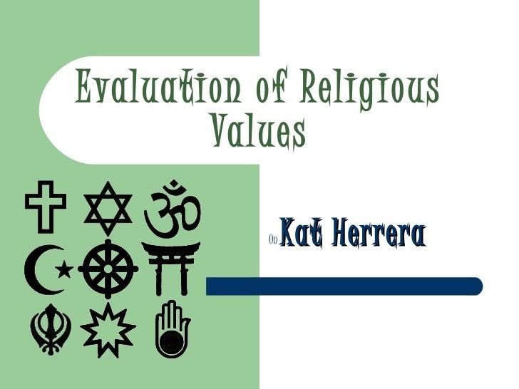 Evaluation of Religious Values   On  Kat Herrera