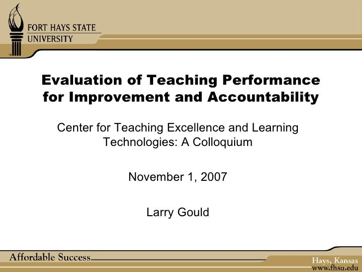 Evaluation of Teaching Performancefor Improvement and Accountability Center for Teaching Excellence and Learning         T...
