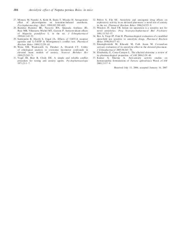 186  Anxiolytic effect of Nepeta persica Boiss. in mice  27. Mimura M, Namiki A, Kishi R, Ikeda T, Miyake H. Antagonistic ...