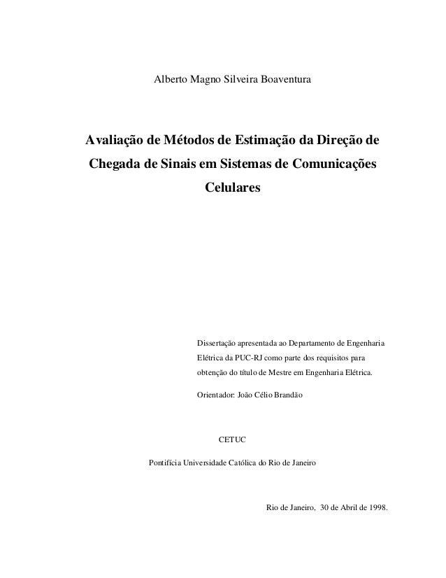 Alberto Magno Silveira Boaventura Avaliação de Métodos de Estimação da Direção de Chegada de Sinais em Sistemas de Comunic...