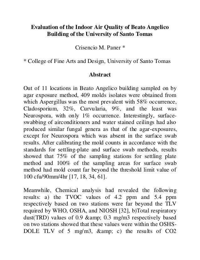 Evaluation of the Indoor Air Quality of Beato AngelicoBuilding of the University of Santo TomasCrisencio M. Paner ** Colle...