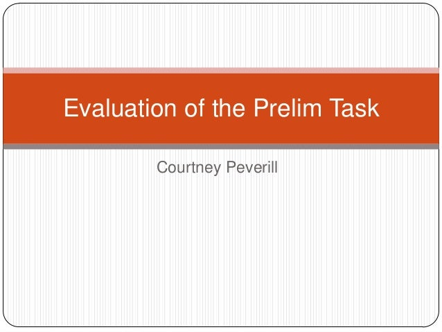 Courtney Peverill Evaluation of the Prelim Task