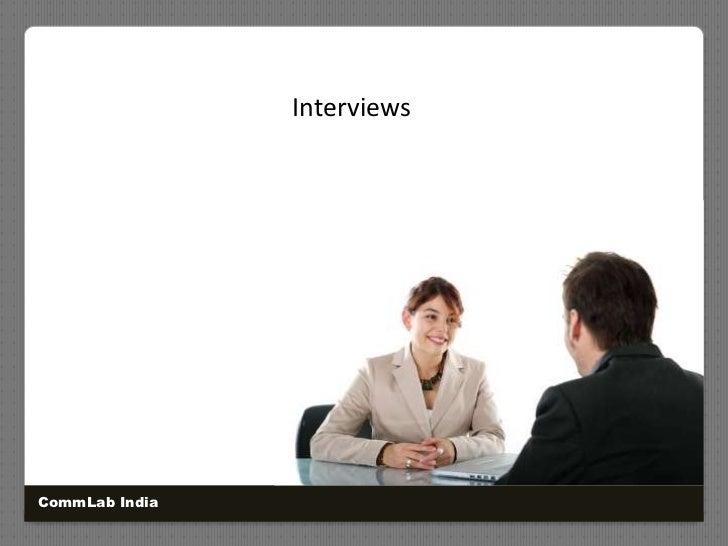 Interviews<br />CommLab India<br />