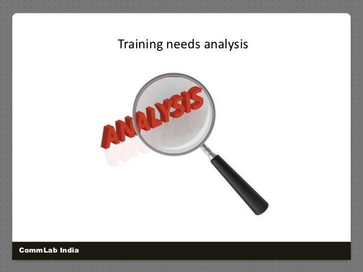 Training needs analysis<br />CommLab India<br />