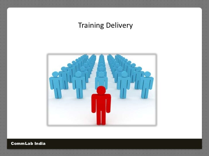Training Delivery<br />CommLab India<br />