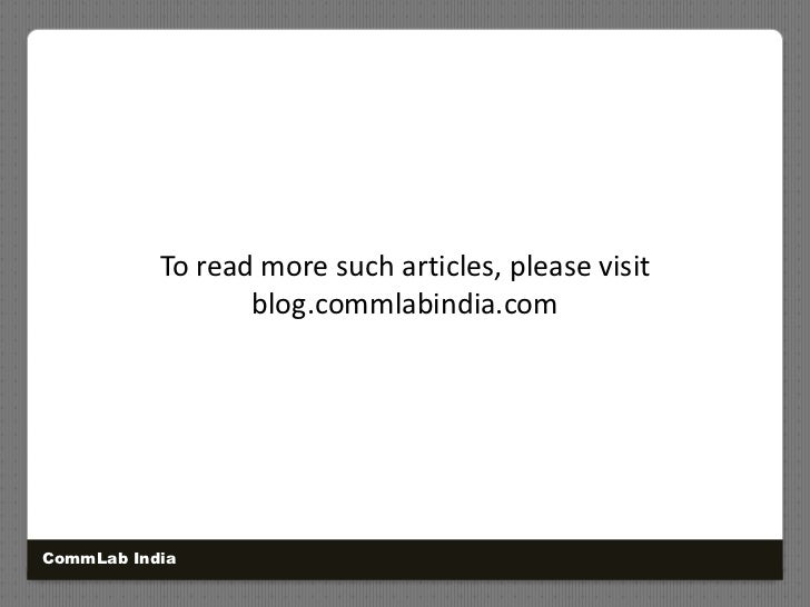 To read more such articles, please visit blog.commlabindia.com<br />CommLab India<br />