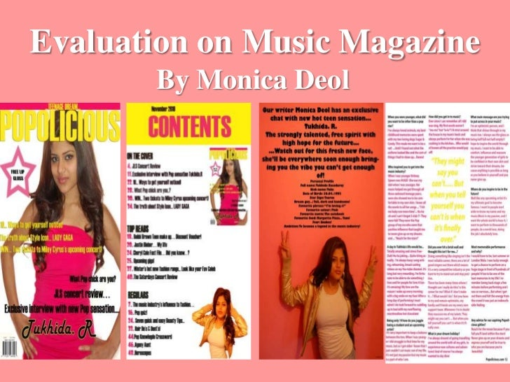 Evaluation on Music Magazine<br />By Monica Deol<br />