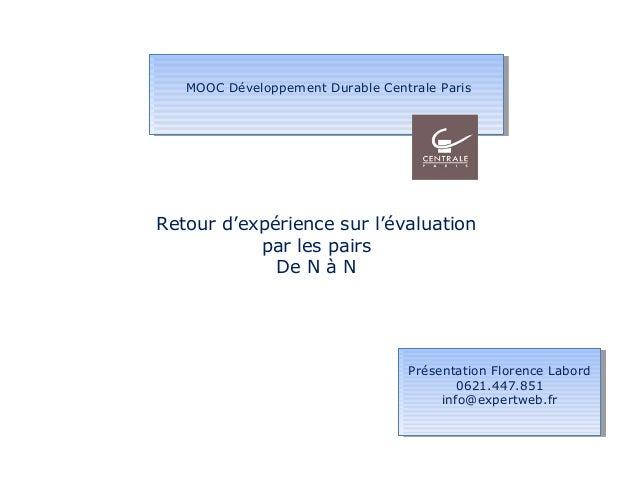 MOOC Développement Durable Centrale ParisMOOC Développement Durable Centrale Paris Présentation Florence Labord 0621.447.8...
