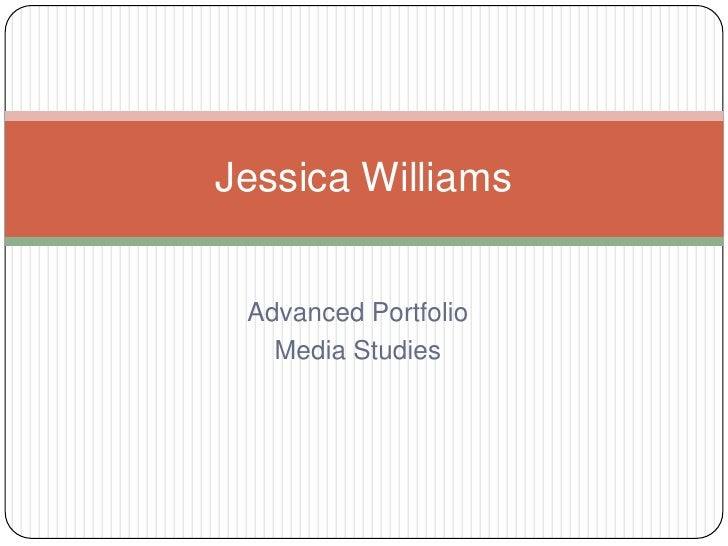 Jessica Williams Advanced Portfolio   Media Studies