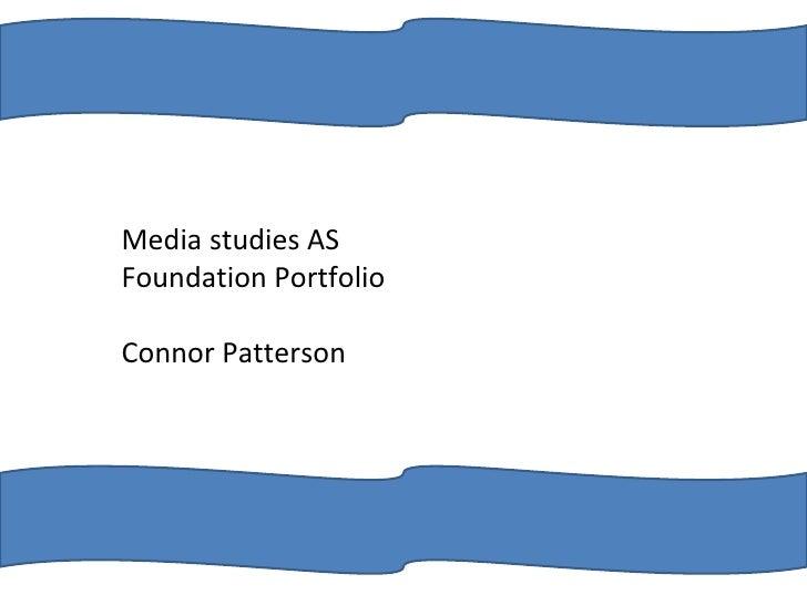 Media studies AS Foundation Portfolio Connor Patterson