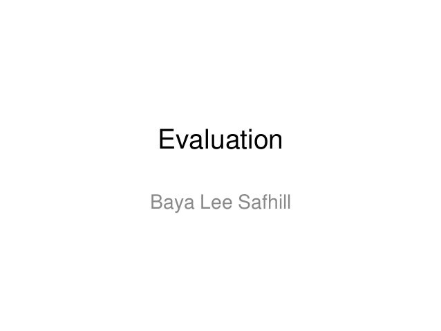 EvaluationBaya Lee Safhill