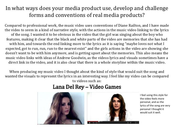 In what ways does your media product use, develop and challenge         forms and conventions of real media products?Compa...