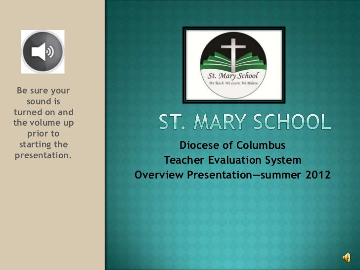 Be sure your    sound isturned on andthe volume up    prior to  starting the           Diocese of Columbus presentation.  ...
