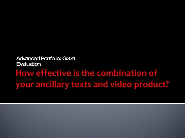 Advanced Portfolio: G324  Evaluation