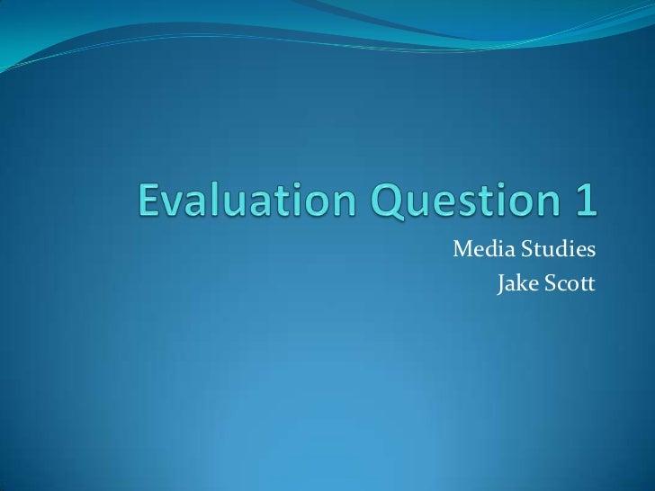 Media Studies   Jake Scott