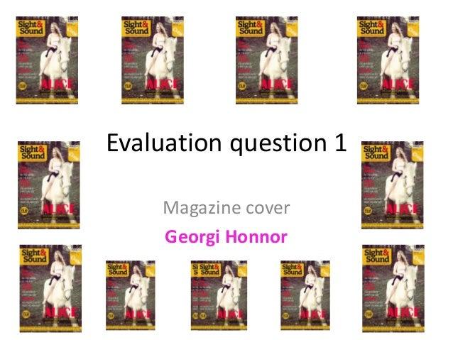 Evaluation question 1 Magazine cover Georgi Honnor