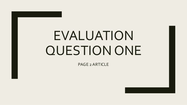 EVALUATION QUESTION ONE PAGE 2 ARTICLE
