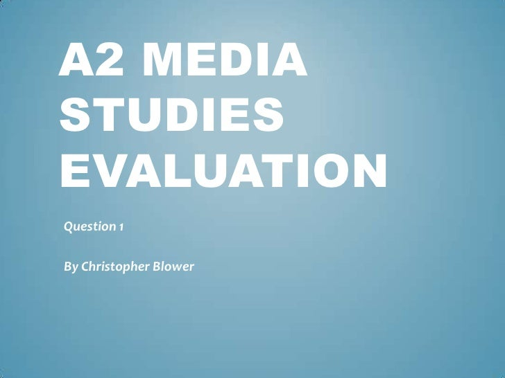 Evaluation question 1 power point