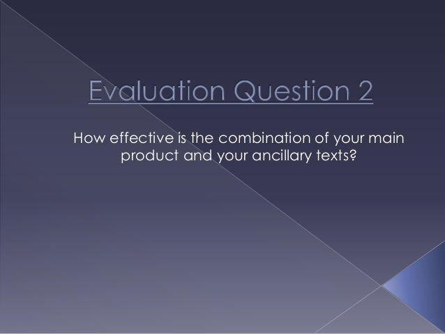 How effective is the combination of your main product and your ancillary texts?