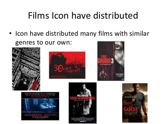Films Icon have distributed • Icon have distributed many films with similar genres to our own: