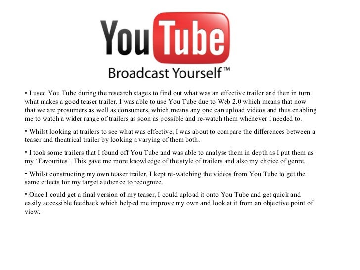 <ul><li>I used You Tube during the research stages to find out what was an effective trailer and then in turn what makes a...