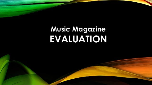 Music MagazineEVALUATION