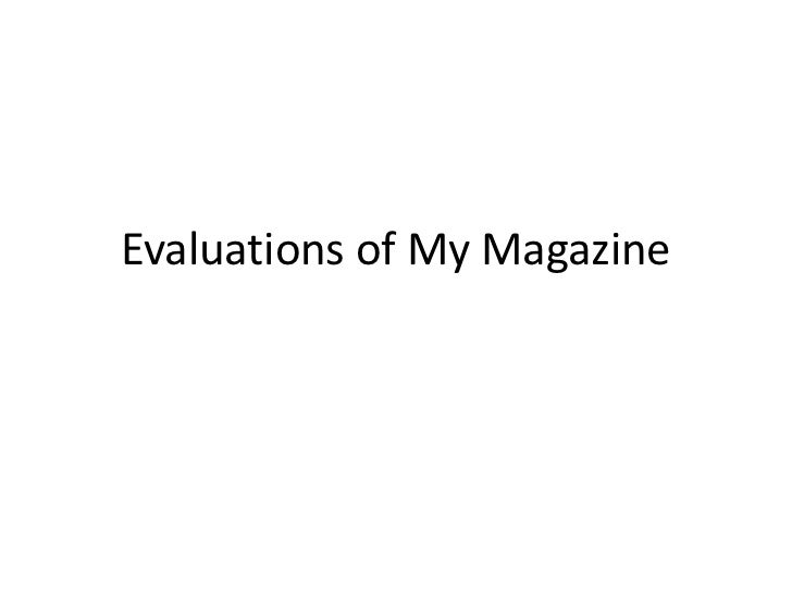 Evaluations of My Magazine<br />