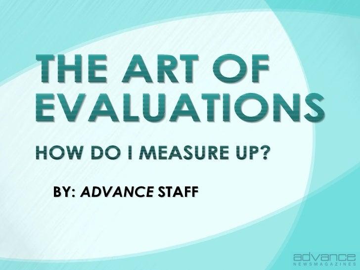 THE ART OF EVALUATIONS THE ART OF EVALUATIONS THE ART OF EVALUATIONS THE ART OF EVALUATIONS THE ART OF EVALUATIONS HOW DO ...