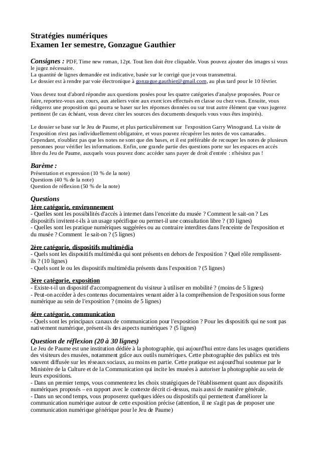 Stratégies numériques Examen 1er semestre, Gonzague Gauthier Consignes : PDF, Time new roman, 12pt. Tout lien doit être cl...