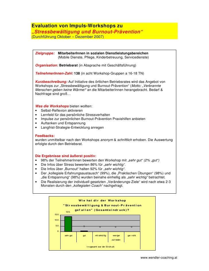 """Evaluation von Impuls-Workshops zu """"Stressbewältigung und Burnout-Prävention"""" (Durchführung Oktober – Dezember 2007)     Z..."""