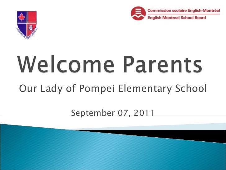 Our Lady of Pompei Elementary School September 07, 2011