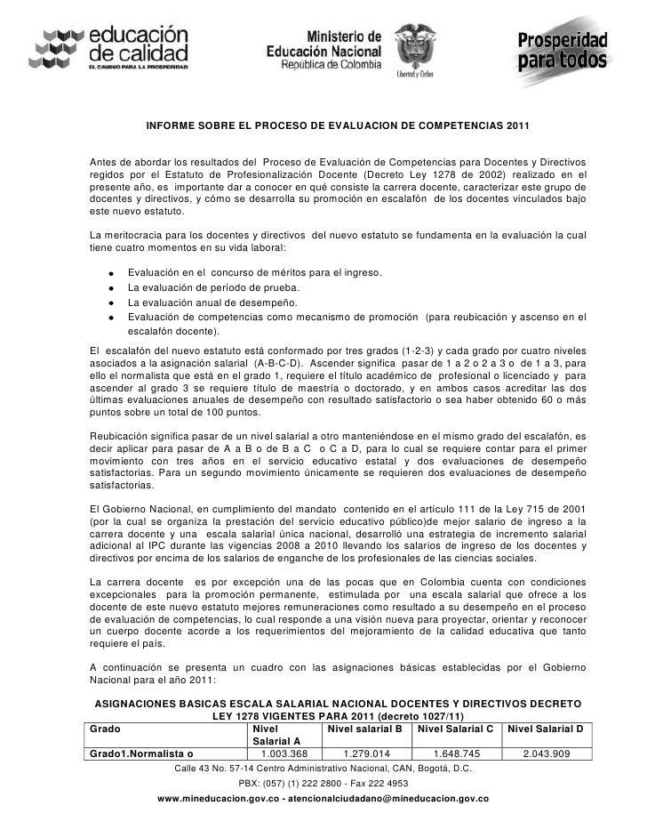INFORME SOBRE EL PROCESO DE EVALUACION DE COMPETENCIAS 2011Antes de abordar los resultados del Proceso de Evaluación de Co...