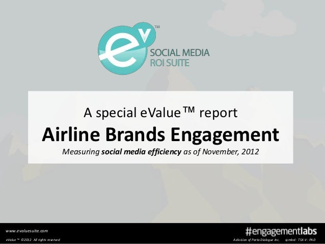 A special eValue™ report                      Airline Brands Engagement                                     Measuring soci...