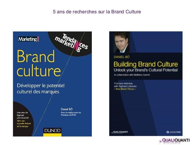 5 ans de recherches sur la Brand Culture