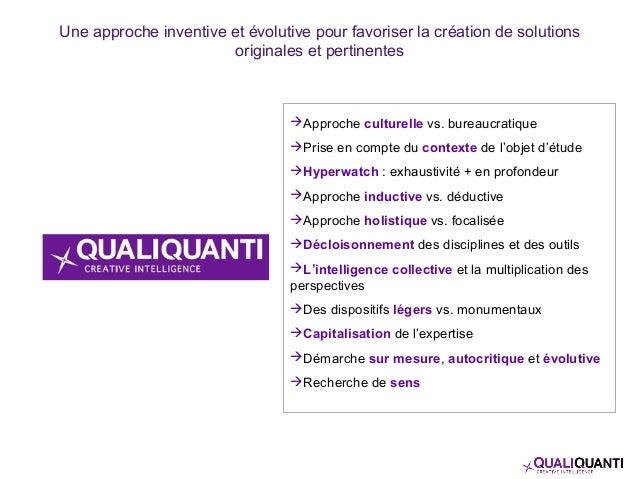 Une approche inventive et évolutive pour favoriser la création de solutions originales et pertinentes Approche culturelle...