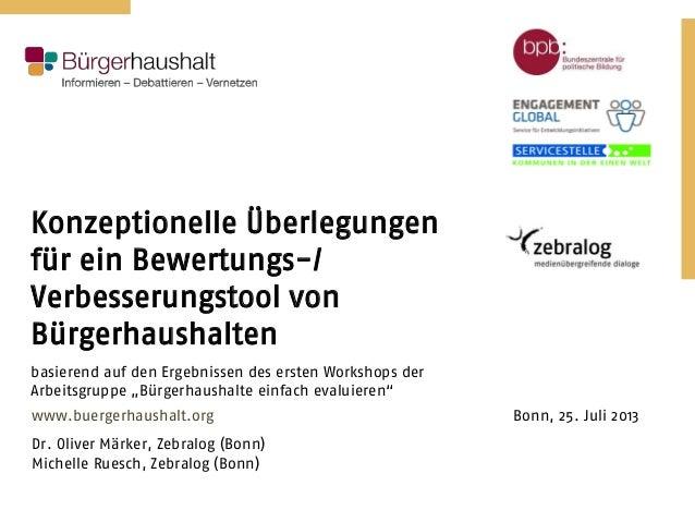 Konzeptionelle Überlegungen für ein Bewertungs-/ Verbesserungstool von Bürgerhaushalten basierend auf den Ergebnissen des ...